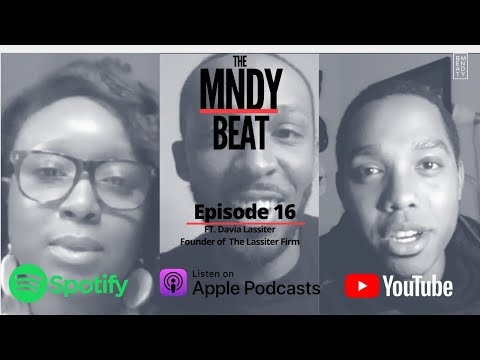The Mndy Beat Podcast: The Lassiter Firm